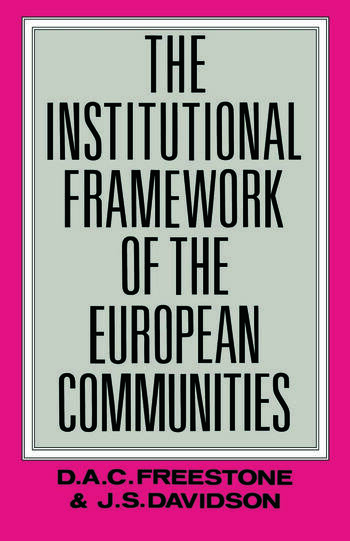 The Institutional Framework of the European Communities book cover