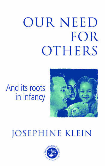 Our Needs for Others and Its Roots in Infancy book cover
