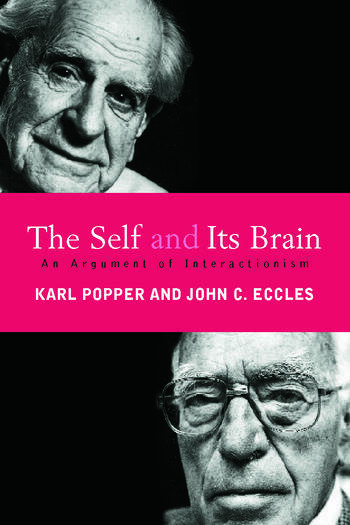 The Self and Its Brain An Argument for Interactionism book cover