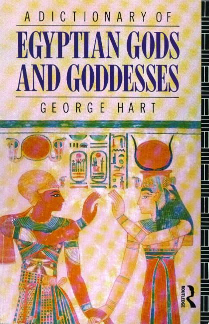A Dictionary of Egyptian Gods and Goddesses book cover