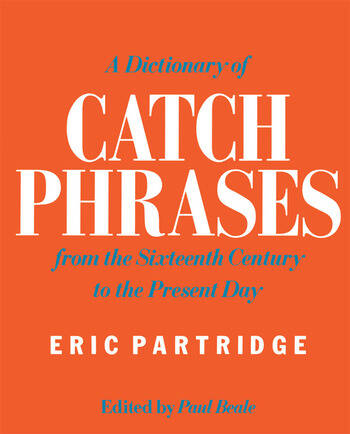 A Dictionary of Catch Phrases book cover