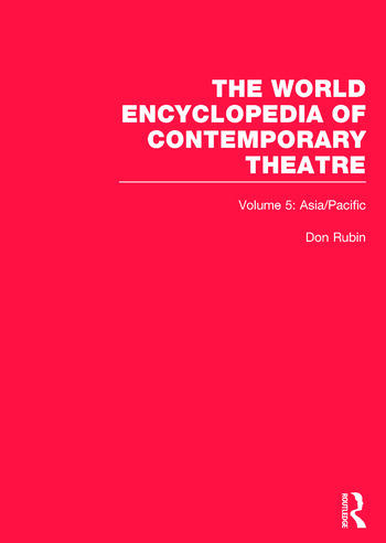 The World Encyclopedia of Contemporary Theatre Volume 5: Asia/Pacific book cover