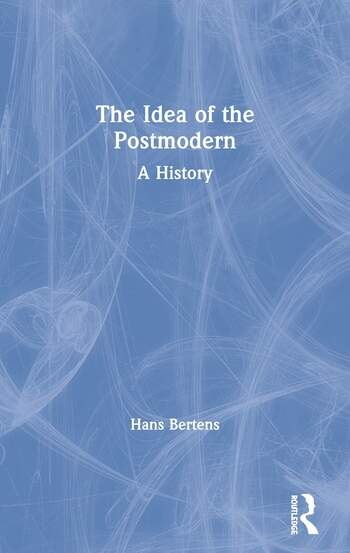 The Idea of the Postmodern A History book cover