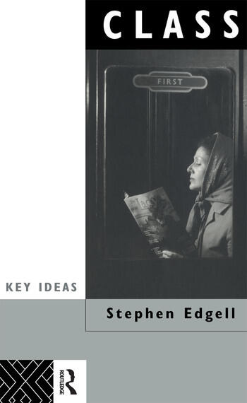 Class Key Concept in Sociology book cover