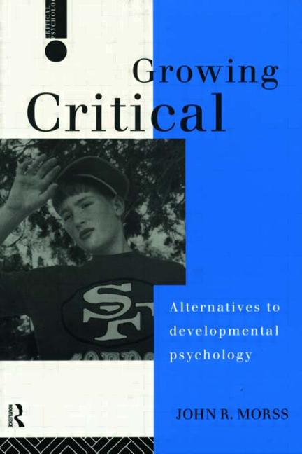 Growing Critical Alternatives to Developmental Psychology book cover