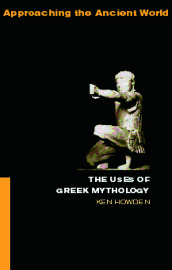 The Uses of Greek Mythology book cover