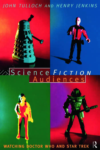 Science Fiction Audiences Watching Star Trek and Doctor Who book cover