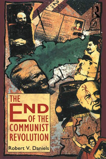 The End of the Communist Revolution book cover