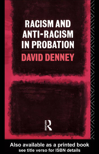 Racism and Anti-Racism in Probation book cover