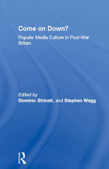 Come on Down? Popular Media Culture in Post-War Britain book cover