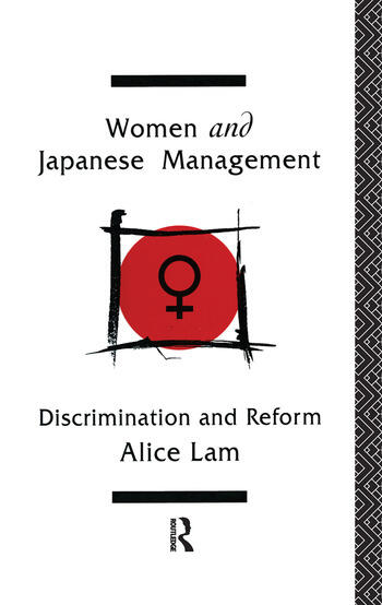 Women and Japanese Management Discrimination and Reform book cover