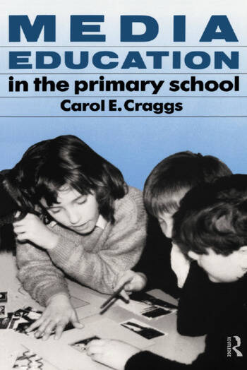 Media Education in the Primary School book cover
