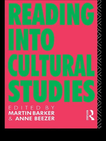 Reading Into Cultural Studies book cover