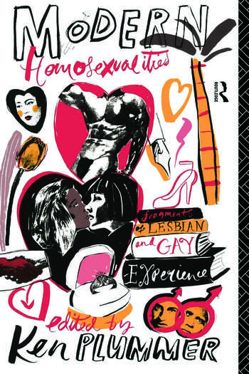Modern Homosexualities Fragments of Lesbian and Gay Experiences book cover