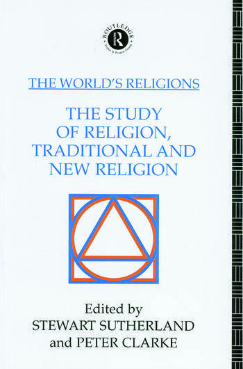 The World's Religions: The Study of Religion, Traditional and New Religion book cover