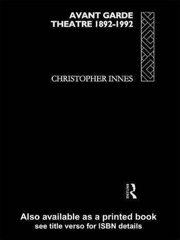 Avant Garde Theatre 1892–1992 book cover
