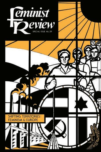 Feminist Review Issue 39: Shifting Territories: Feminism and Europe book cover