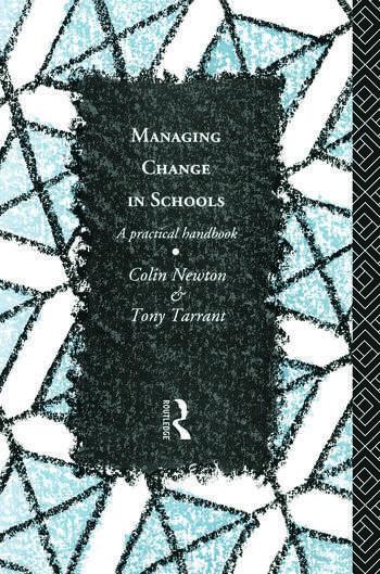 Managing Change in Schools A Practical Handbook book cover