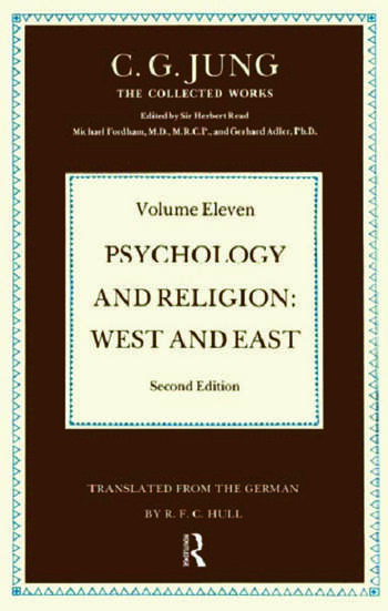 Psychology and Religion Volume 11 West and East book cover