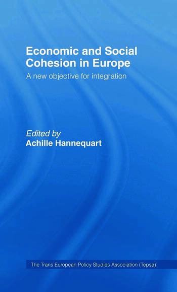 Economic and Social Cohesion in Europe A New Objective book cover