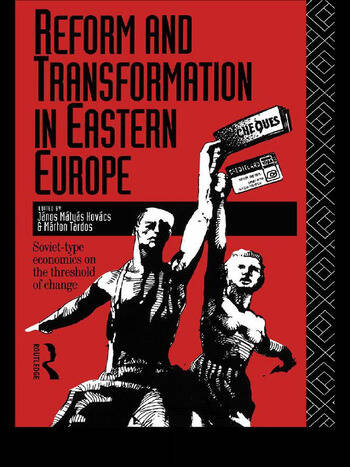 Reform and Transformation in Eastern Europe Soviet-type Economics on the Threshold of Change book cover