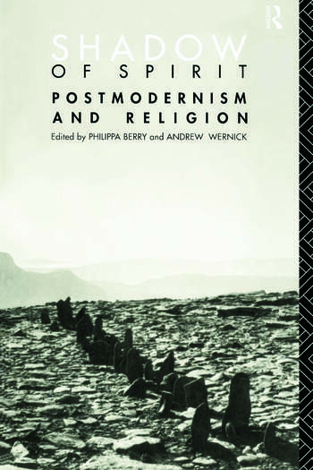 Shadow of Spirit Postmodernism and Religion book cover