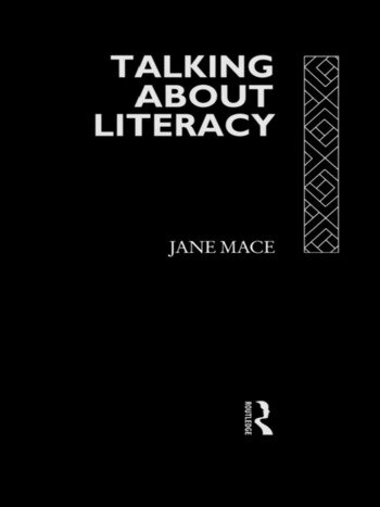 Talking About Literacy Principles and Practice of Adult Literacy Education book cover