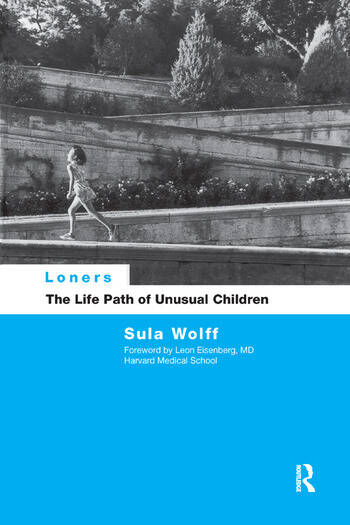 Loners The Life Path of Unusual Children book cover