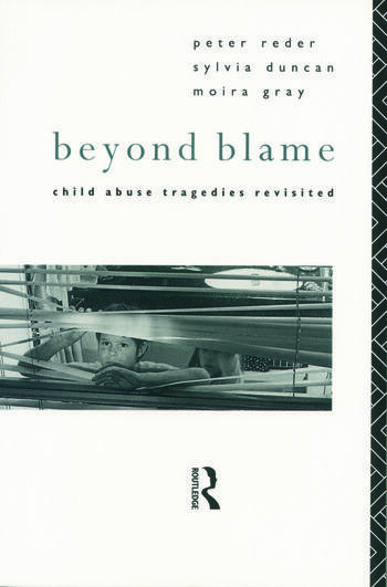 Beyond Blame Child Abuse Tragedies Revisited book cover