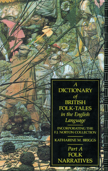 A Dictionary of British Folk-Tales in the English Language Folk Narratives book cover