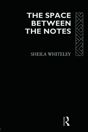The Space Between the Notes Rock and the Counter-Culture book cover