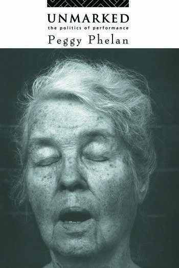 Unmarked The Politics of Performance book cover