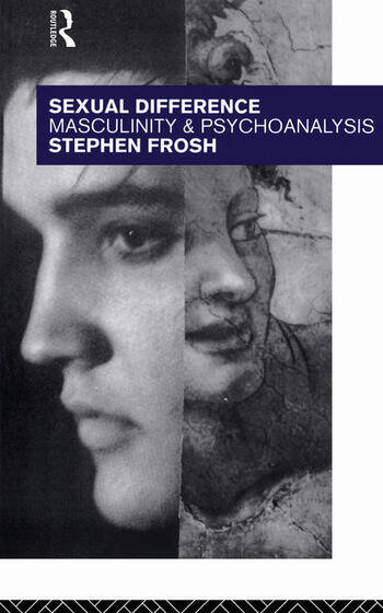 Sexual Difference Masculinity and Psychoanalysis book cover