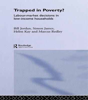 Trapped in Poverty? Labour-Market Decisions in Low-Income Households book cover