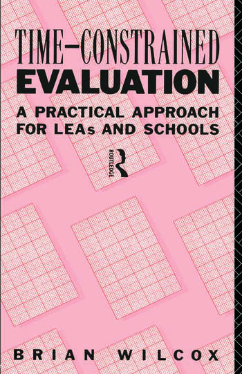 Time-Constrained Evaluation A Practical Approach for LEAs and Schools book cover