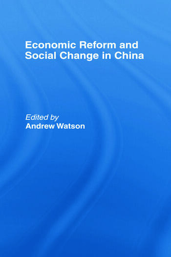 Economic Reform and Social Change in China book cover