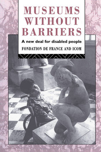 Museums Without Barriers A New Deal For the Disabled book cover