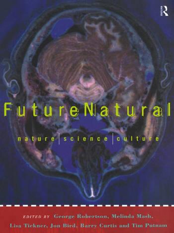 Futurenatural Nature, Science, Culture book cover