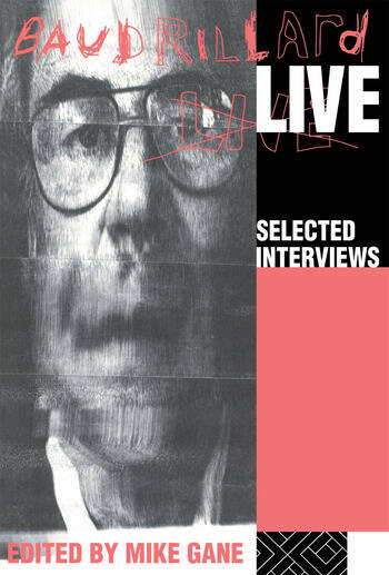Baudrillard Live Selected Interviews book cover