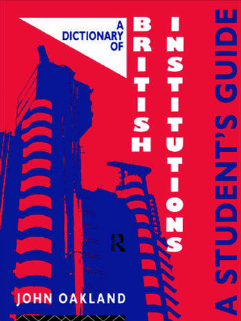 A Dictionary of British Institutions A Students' Guide book cover