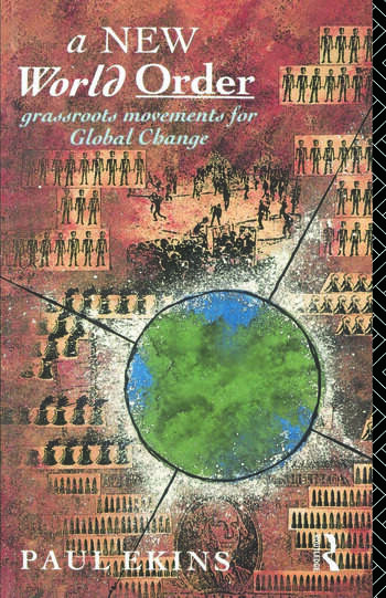 A New World Order Grassroots Movements for Global Change book cover