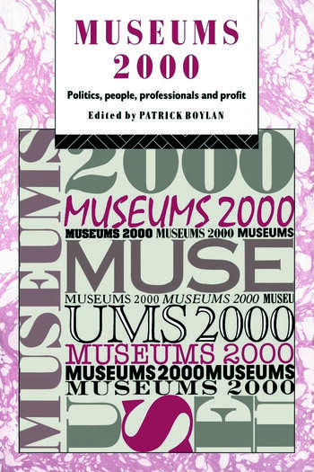 Museums 2000 Politics, People, Professionals and Profit book cover