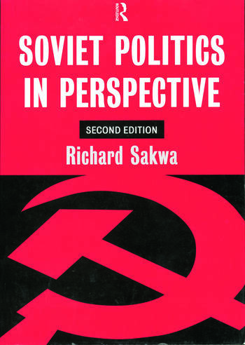Soviet Politics In Perspective book cover