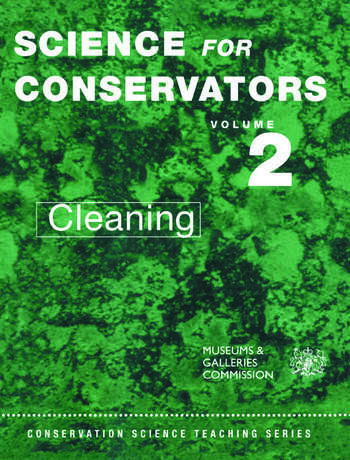 The Science For Conservators Series Volume 2: Cleaning book cover