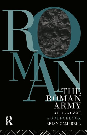 The Roman Army, 31 BC - AD 337 A Sourcebook book cover
