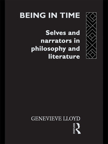 Being in Time Selves and Narrators in Philosophy and Literature book cover