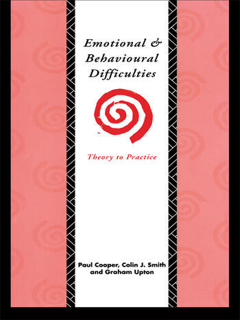 Emotional and Behavioural Difficulties Theory to Practice book cover
