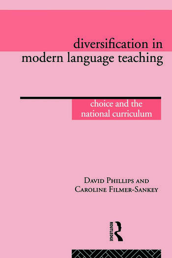 Diversification in Modern Language Teaching Choice and the National Curriculum book cover