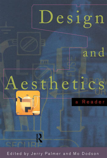 Design and Aesthetics A Reader book cover