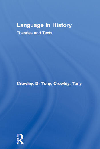 Language in History Theories and Texts book cover